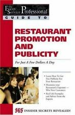 The Food Service Professionals Guide To: Restaurant Promotion & Public-ExLibrary