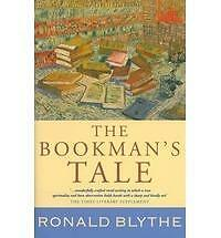 The Bookman's Tale by Ronald Blythe Staff (2009, Hardcover)