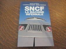 SNCF la machine infernale - nicolas beau, laurence dequay, marc fressoz
