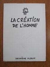 LA CREATION DE L'HOMME PAR JEAN EFFEL DEUXIÈME ALBUM 1953
