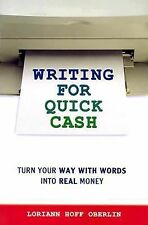 Loriann Hoff Oberlin - Writing For Quick Cash (2014) - Used - Trade Paper (