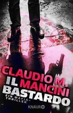Claudio M. Mancini  ►  Il Bastardo   ►►►UNGELESEN