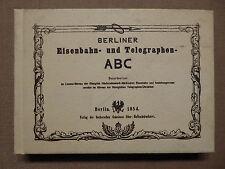 De Berlin ferroviaires et télégraphes-ABC, de 1854, fac-similé reprint 1987