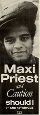 30/3/85pg37 Single Advert 15x5 Maxi Priest & Caution, Should I