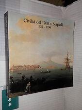 CIVILTA DEL 700 A NAPOLI 1734 1799 Primo Volume Centro Di 1980 storia libro di