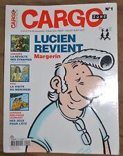 Zone Cargo N° 1 - Margerin (Lucien), Cabanes (révolte synapses), Tito, Lecroart