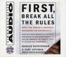 First, Break All The Rules: What The Worlds Greatest Managers Do Differently, Cu