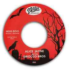 "ALICE JAYNE & the SIROCCO BROS - ""HOO DOO"" b/w ""BEAT OF LOVE"" WATCH THE VIDEO!"