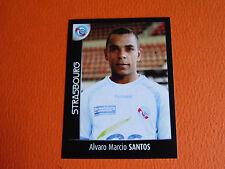 N°465 SANTOS RC STRASBOURG MEINAU RCS FOOT 2008 FOOTBALL 2007-2008