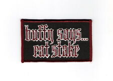 Buffy The Vampire Slayer says...eat stake Embroidered Patch 2000, NEW UNUSED