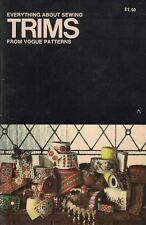 Everything About Sewing Trims from Vogue Patterns Paperback 1971