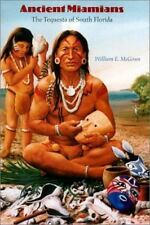 Ancient Miamians: The Tequesta of South Florida (Native Peoples, Cultu-ExLibrary