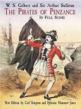 The Pirates of Penzance; in Full Score ~ W. S. Gilbert; Arthur Sullivan; Carl Si