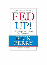Fed Up!: Our Fight to Save America from Washington by Perry, Rick