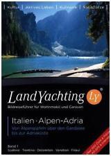 Landyachting 1 Italien - Alpen - Adria (2016, Taschenbuch)