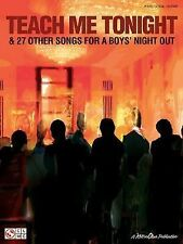 Teach Me Tonight & 27 Other Songs for Boys' Night Out, 2007 piano -ret $15