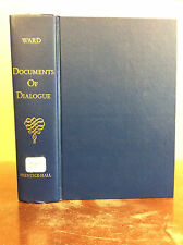 DOCUMENTS OF DIALOGUE By Hiley Ward - 1966