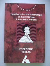 Handbuch der Schmerztherapie mit spezifischen Infrarot-Frequenzen 1994