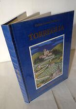 Fraccaro Prosdocimi,TORREGLIA.NOTIZIE STORICHE DALLE ORIGINI,1987[storia locale