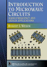 Introduction to Microwave Circuits, Robert J. Weber