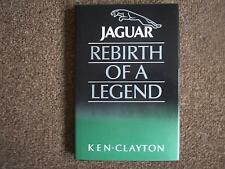 JAGUAR,REBIRTH OF A LEGEND BY KEN CLAYTON.RARE BOOK.FIRST EDITION 1988