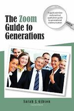 The Zoom Guide to Generations: A Quick Overview and Practical Application Guide