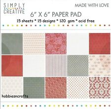 SIMPLY CREATIVE MADE WITH LOVE PAPERS 6 X 6 SAMPLE PACK  - 120 GSM - 15 SHEETS