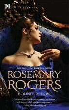 Bound by Love by Rosemary Rogers (2009, Paperback)