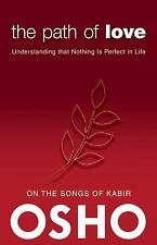 The Path of Love: Understanding that Nothing is Perfect in Life OSHO Classics