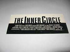 RARE 1991 THE INNER CIRCLE PREMIERE SCREENING MOVIE TICKET TOM HULCE BOB HOSKINS