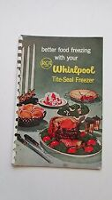Vintage 1956 RCA Better Food Freezing WHIRLPOOL Tite-Seal Freezer COOKBOOK 1950s