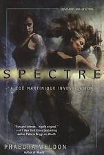 Spectre (Zoe Martinique, Book 2), Weldon, Phaedra, New Books