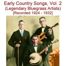 Early Old Time Country Songs Vol. 2 -Charlie Poole -Stoneman -Asa Martin -New CD