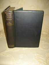 Antique Collectable Book Of Auld Light Idylls, By J. M. Barrie - 1898