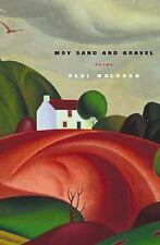 Moy Sand and Gravel : Poems by Paul Muldoon (2004, Paperback)