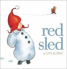 Red Sled by Lita Judge (2011, Hardcover)