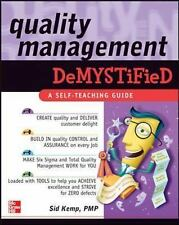 Quality Management Demystified Kemp, Sid Books-Good Condition