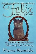 Felix Prince of Cats and Mitch the Great Storm of the Century, SP Books, Contemp