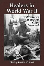 Healers in World War II: An Oral History of the American Medical Corps-ExLibrary