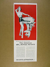 1958 Scott-Atwater Royal Scott 40 hp outboard motor photo vintage print Ad