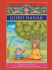 Guru Nanak : The First Sikh Guru by Rina Singh (2011, Hardcover)