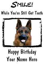 German Shephard Happy Birthday PID115 A5 Personalised Greeting Card  SMILE CARD