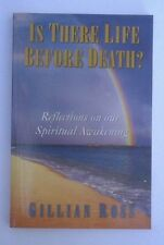 Is there life before death?, by Gillian Ross