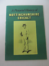 A Pictorial History of Nottinghamshire Cricket, 1982, NCC, 1st edition / IN