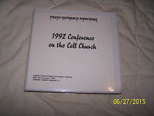 Touch Outreach Ministries 1992 conference on the cell church Ralph Neighbor jr