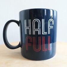 "Life is Good Home ""Half Full"" coffee mug cup in dark blue - one tiny chip on rim"