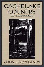 Cache Lake Country: Life in the North Woods-ExLibrary