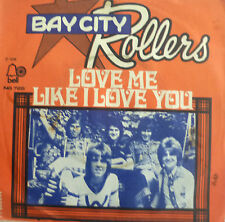 "7"" 1976 NL-PRESS RARE MINT-? BAY CITY ROLLERS : Love Me Like I Love You"