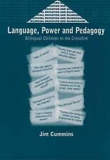 Language, Power and Pedagogy, Jim Cummins
