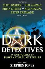 Dark Detectives : An Anthology of Supernatural Mysteries by NEil Gaiman and...